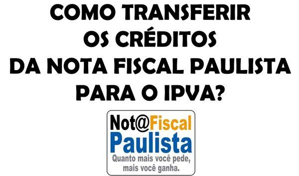 resgatar-nota-fiscal-paulista-ipva